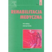 Rehabilitacja medycznaTom 1 (602 str.)
