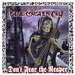 Don't Fear The Reaper: The Best Of Blue Oyster Cult - Blue Oyster Cult, kup u jednego z partnerów
