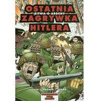 Astra Komiks - 2 - Ostatnia zagrywka Hitlera. Bitwa o Ardeny., oprawa miękka