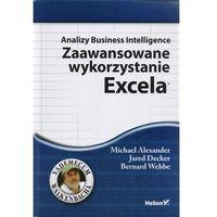 Analizy Business Intelligence. Zaawansowane wykorzystanie Excela (360 str.)