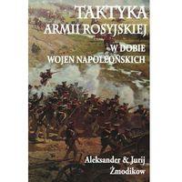 Taktyka armii rosyjskiej w dobie wojen napoleońskich-Wysyłkaod3,99 (300 str.)