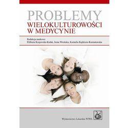 Problemy wielokulturowości w medycynie (Feehan Christine)