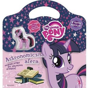 My Little Pony Astronomiczna afera - Jeśli zamówisz do 14:00, wyślemy tego samego dnia. Darmowa dostawa, już od 99,99 zł., oprawa miękka
