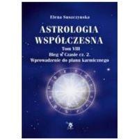 Astrologia współczesna Tom VIII Bieg w czasie cz. 2, oprawa miękka