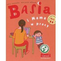 Basia i Mama w pracy (9788323753360)