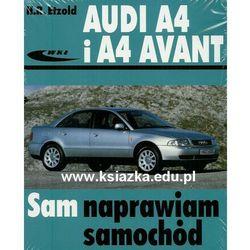 Audi A4 i A4 Avant - sprawdź w Abecadło Księgarnia Techniczna