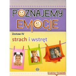 Poznajemy emocje 4 Strach i wstręt (ISBN 9788371346767)