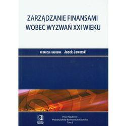 Zarządzanie finansami wobec wyzwań XXI wieku. Tom 5, książka z kategorii Biznes, ekonomia