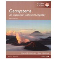 Geosystems: An Introduction to Physical Geography, Global Edition - wysyłamy w 24h (9781292057750)