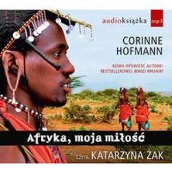 Afryka moja miłość - Hofmann Corinne (Corinne Hofmann)