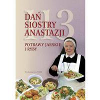 113 Dań Siostry Anastazji. Potrawy jarskie i ryby (9788327700520)