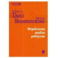 Współczesna analiza polityczna Dahl Robert A., Stinebrickner Bruce (9788373832602)