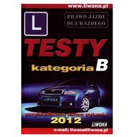 Testy. Kategoria B. Przykładowe nowe pytania 2012