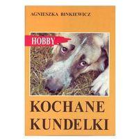 KOCHANE KUNDELKI Agnieszka Binkiewicz (8388185950)