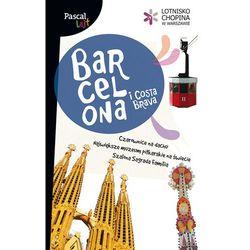 Barcelona I Costa Brava. Pascal Lajt (ISBN 9788376420004)