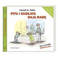 Pitu i Kudłata dają radę (audiobook). Dla fanów Mikołajka (opr. twarda)