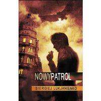 Nowy patrol - Dostępne od: 2014-11-05 (360 str.)
