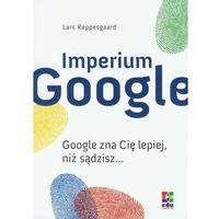 Imperium Google (9788361655022)