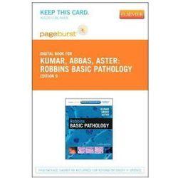Robbins Basic Pathology - Pageburst E-Book on Vitalsource (Retail Access Card), książka z ISBN: 978145575552