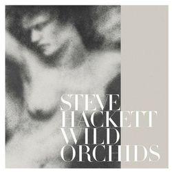 Wild Orchids [Re-issue 2013] - Steve Hackett z kategorii Pozostała muzyka