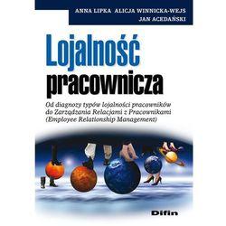 Lojalność pracownicza, książka z kategorii Biznes, ekonomia