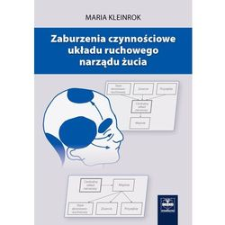Zaburzenia czynnościowe układu ruchowego narządu żucia. Tom 1, pozycja wydawnicza