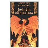 JEDNYM ZAKLĘCIEM Lawrence Watt-Evans (9788387968694)