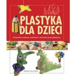 Plastyka dla dzieci (Llimos Anna, Creixell Cristina)