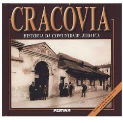 Cracovia. Historia da comunida de judaica. Kraków. Historia Żydów (wersja portugalska) (Rafał Jabłoński)