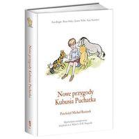 Nowe przygody Kubusia Puchatka - Brian Sibley, Alan Alexander Milne, Willis Jeanne (9788324040179)