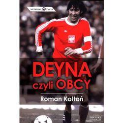Deyna, czyli obcy, pozycja wydana w roku: 2014