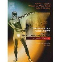 Diagnostyka obrazowa. Układ moczowo-płciowy (476 str.)