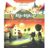 Baju bajki Czerwony kapturek Kot w butach Kopciuszek (60 str.)