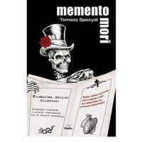 Memento Mori Prawdziwe śmierci przypadki - Tomasz Specyał