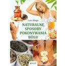 Naturalne sposoby pokonywania bólu (224 str.)