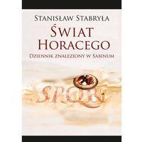 Świat Horacego - Stanisław Stabryła (9788375457803)