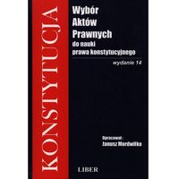 Wybór aktów prawnych do nauki prawa konstytucyjnego (2009)