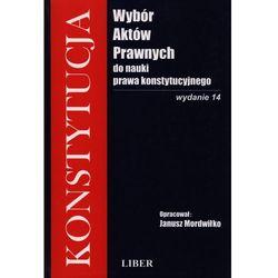 Wybór aktów prawnych do nauki prawa konstytucyjnego, rok wydania (2009)