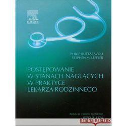 Postępowanie w stanach naglących w praktyce lekarza rodzinnego, książka w oprawie twardej