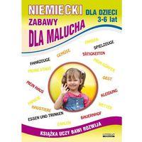 Niemiecki dla dzieci 3-6 lat. Zabawy dla malucha + zakładka do książki GRATIS, oprawa miękka