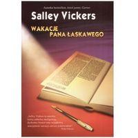 Wakacje pana Łaskawego, Salley Vickers