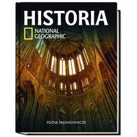Historia National Geographic. Tom 21. Późne średniowiecze