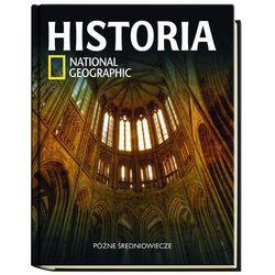 Historia National Geographic. Tom 21. Późne średniowiecze, książka z ISBN: 9788447380725