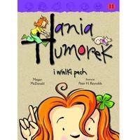 Hania Humorek T.11 I wielki pech (9788323770336)