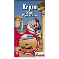 Krym oraz Odessa, Kijów i Lwów. Wydanie 1 - Wysyłka od 3,99 - porównuj ceny z wysyłką, oprawa miękka