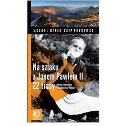 Na szlaku z Janem Pawłem II, rok wydania (2012)
