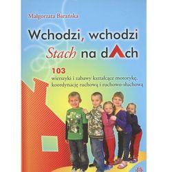 Wchodzi, wchodzi Stach na dach, rok wydania (2012)