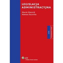 Legislacja administracyjna (ilość stron 200)