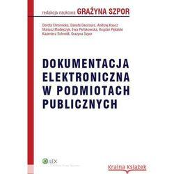 Dokumentacja elektroniczna w podmiotach publicznych, książka w oprawie miękkej