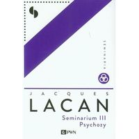 Seminarium III Psychozy, pozycja wydawnicza